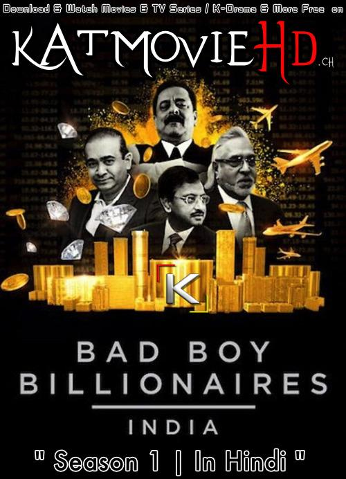Bad Boy Billionaires: India (Season 1) Hindi (5.1 DD) [Dual Audio] Web-DL 720p [HD] 2020 Netflix Series