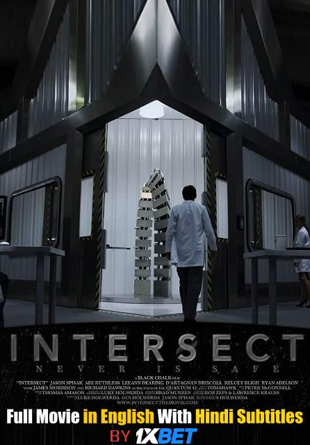 Intersect (2020) Web-DL 720p HD Full Movie [In English] With Hindi Subtitles