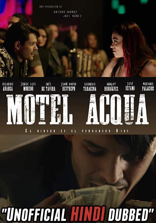 Motel Acqua (2018) [Hindi (Unofficial Dubbed) + Spanish (ORG)] Dual Audio | WEBRip 720p [HD]