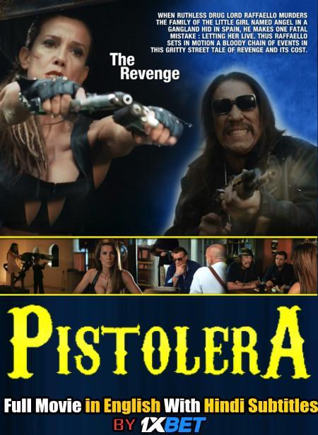 Download Pistolera (2020) Full Movie [In English] With Hindi Subtitles   Web-DL 720p HD FREE on 1XCinema.com & KatMovieHD.ch