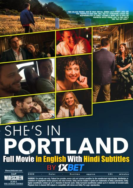 She's in Portland (2020) Web-DL 720p HD Full Movie [In English] With Hindi Subtitles