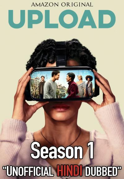 Upload (Season 1) Complete Hindi (Unofficial Dubbed) [TV Series] Web-DL 720p x264 [HD]