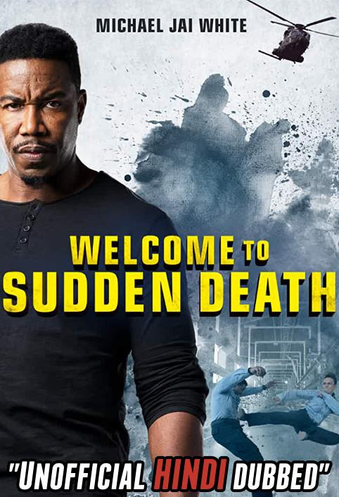 Welcome to Sudden Death (2020) [Hindi (Unofficial Dubbed) + English (ORG)] Dual Audio | WEBRip 720p [HD]