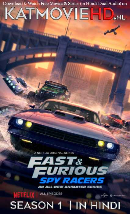 Fast & Furious: Spy Racers S01 Hindi [Dual Audio] | All Episodes 1-8 | WEB-DL 720p | NF Series
