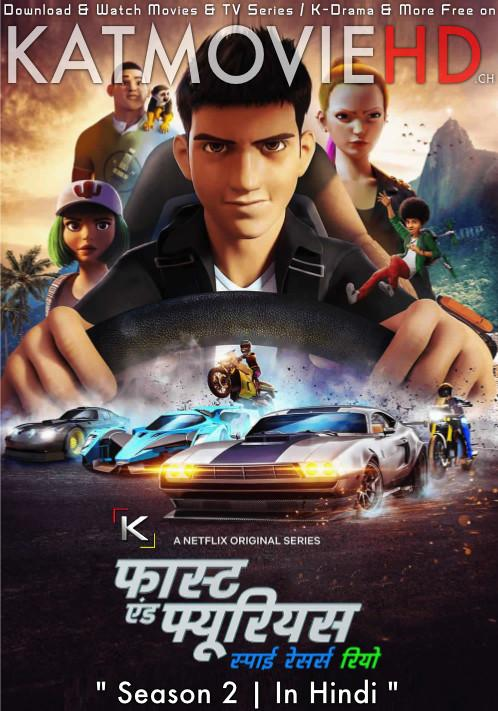 Fast & Furious Spy Racers: Rio (Season 2) Hindi [Dual Audio] | All Episodes 1-8 | 480p 720p | NF Series