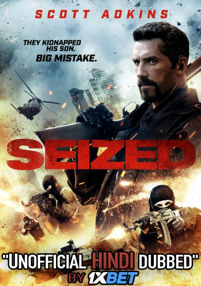 Seized (2020) DVDRip 720p Dual Audio [Hindi Dubbed (Unofficial VO) + English (ORG)] [Full Movie]