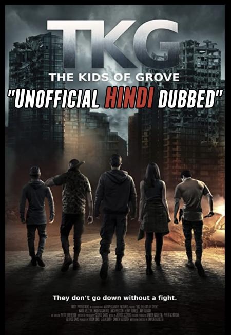 The Kids of Grove (2020) [Hindi (Unofficial Dubbed) + English (ORG)] Dual Audio | WEBRip 720p [HD]