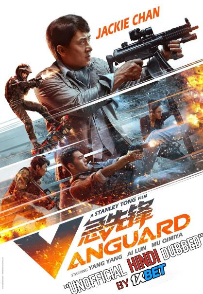 Vanguard (2020) WebRip 720p Dual Audio [Hindi Dubbed (Unofficial VO) + Chinese] [急先锋 Full Movie]