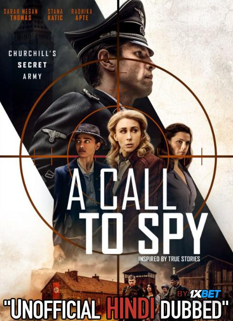 A Call to Spy (2019) Hindi [Unofficial Dubbed & English] Dual Audio Web-DL 720p HD [Biography Film]