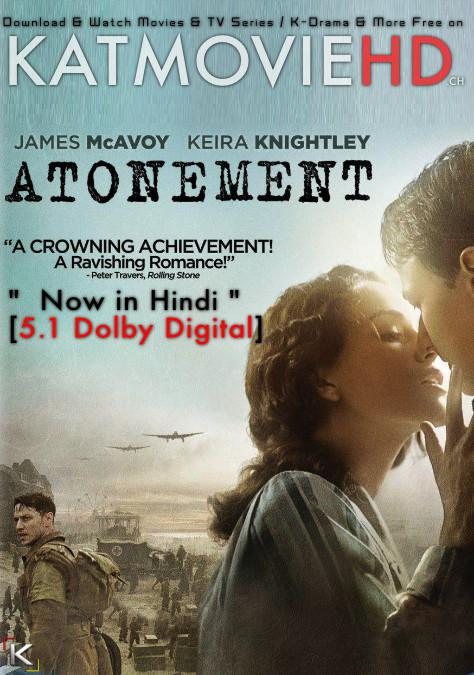 Download Atonement (2007) BluRay 720p & 480p Dual Audio [Hindi Dub – English] Atonement Full Movie On KatmovieHD.nl