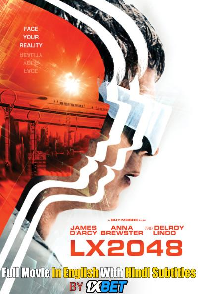 Download LX 2048 (2020) Web-DL 720p HD Full Movie [In English] With Hindi Subtitles FREE on 1XCinema.com & KatMovieHD.ch