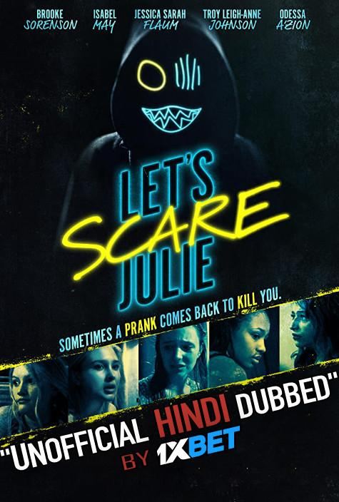 Let's Scare Julie (2020) WebRip 720p Dual Audio [Hindi Dubbed (Unofficial VO) + English (ORG)] [Full Movie]