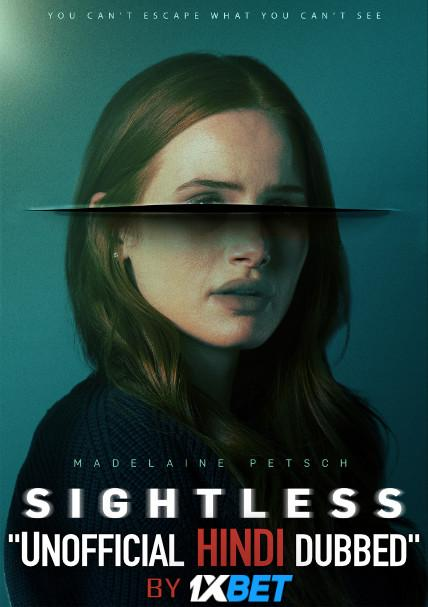 Sightless (2020) Hindi (Unofficial Dubbed) + English (ORG) [Dual Audio] WebRip 720p [1XBET]