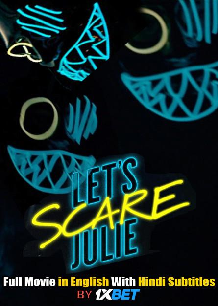 Download Let's Scare Julie (2020) Web-DL 720p HD Full Movie [In English] With Hindi SubtitlesFREE on 1XCinema.com & KatMovieHD.ch
