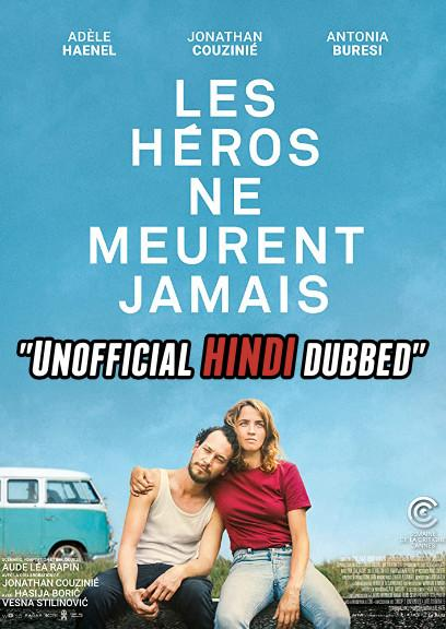Heroes Don't Die (2019) [Hindi (Unofficial Dubbed) + French (ORG)] Dual Audio [HDCAM 720p]