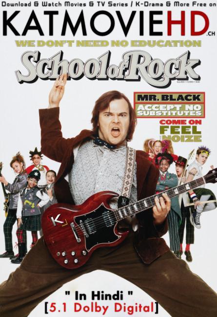 Download School of Rock (2003) BluRay 720p & 480p Dual Audio [Hindi Dub – English] School of Rock Full Movie On KatmovieHD.nl