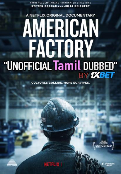 American Factory (2019) Tamil Dubbed (Dual Audio) 1080p 720p 480p BluRay-Rip English HEVC
