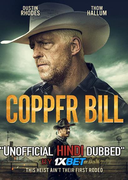 Copper Bill (2020) WebRip 720p Dual Audio [Hindi Dubbed (Unofficial VO) + English (ORG)] [Full Movie]
