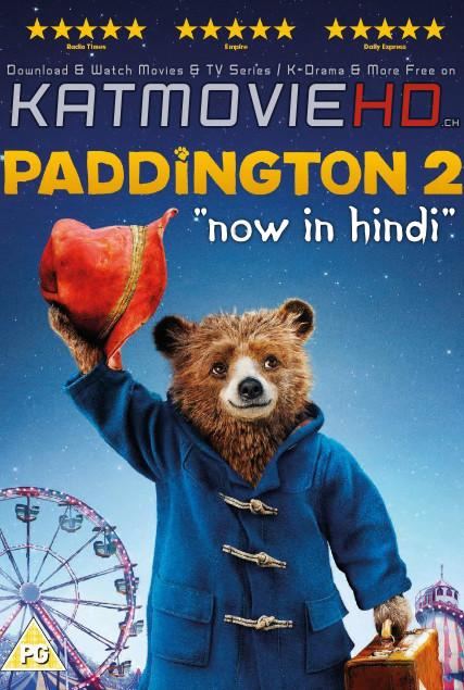 Download Paddington 2 (2017) BluRay 720p & 480p Dual Audio [Hindi Dub – English] Paddington 2 Full Movie On KatmovieHD.nl