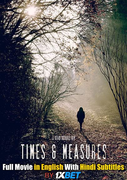 Download Times & Measures (2020) 720p HD [In English] Full Movie With Hindi Subtitles FREE on 1XCinema.com & KatMovieHD.ch
