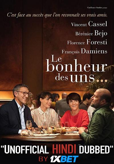 Le bonheur des uns (2020) Hindi (Unofficial Dubbed) + French | HD-CAMRip 720p [1XBET]