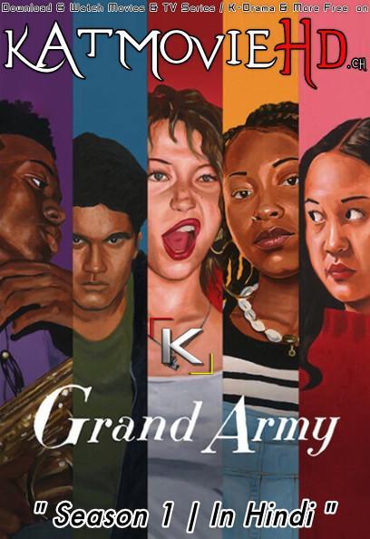 Grand Army (Season 1) Dual Audio [ Hindi 5.1 – English ] 480p 720p HDRip   Grand Army Netflix Series