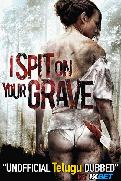 I Spit on Your Grave (2010) Telugu (Unofficial Dubbed) & English [Dual Audio] BDRip 720p [1XBET]
