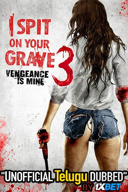 I Spit on Your Grave 3 (2015) Telugu (Unofficial Dubbed) & English [Dual Audio] BDRip 720p [1XBET]