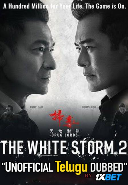 The White Storm 2: Drug Lords (2019) Telugu Dubbed (Unofficial) & Cantonese [Dual Audio] BDRip 720p [1XBET]