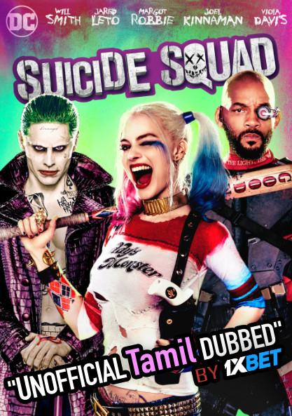 Suicide Squad (2016) Tamil Dubbed (Unofficial) & English [Dual Audio] BDRip 720p [1XBET]