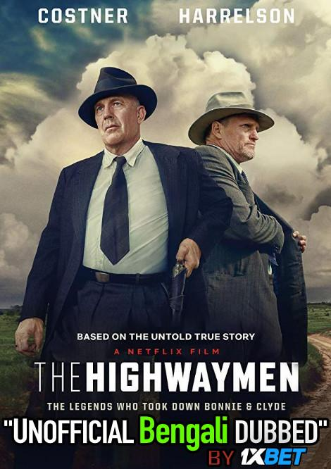 The Highwaymen (2019) Bengali Dubbed (Unofficial VO) WEBRip 720p [Full Movie] 1XBET