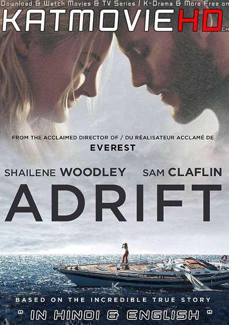 Download Adrift (2018) BluRay 720p & 480p Dual Audio [Hindi Dub – English] Adrift Full Movie On KatmovieHD.nl