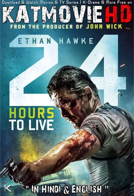 24 Hours to Live (2017) Blu-Ray 720p 480p Dual Audio Download