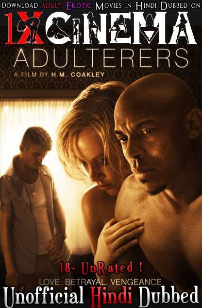 [18+] Adulterers (2015) WebRip 720p Dual Audio [Hindi Dubbed (Unofficial VO) + English ] [Full Movie]