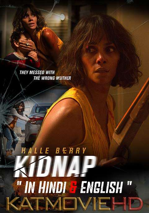 Kidnap (2017) Hindi Dubbed 480p & 720p HD Movie Download