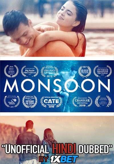 Monsoon (2019) WebRip 720p Dual Audio [Hindi Dubbed (Unofficial VO) + English (ORG)] [Full Movie]