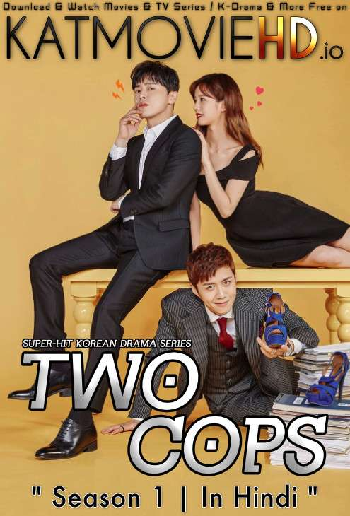 Two Cops (Season 1) Hindi Dubbed (ORG) [All Episodes 1-16] WebRip 1080p 720p 480p HD (2017 Korean Drama) [TV Series]