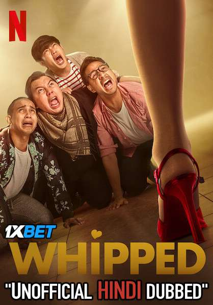 Whipped (2020) WebRip 720p Dual Audio [Hindi Dubbed (Unofficial VO) + Indonesian (ORG)] [Full Movie]