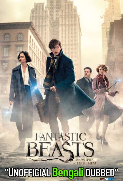Fantastic Beasts and Where to Find Them (2016) Bengali Dubbed (Unofficial VO) BluRay 720p [Full Movie] 1XBET