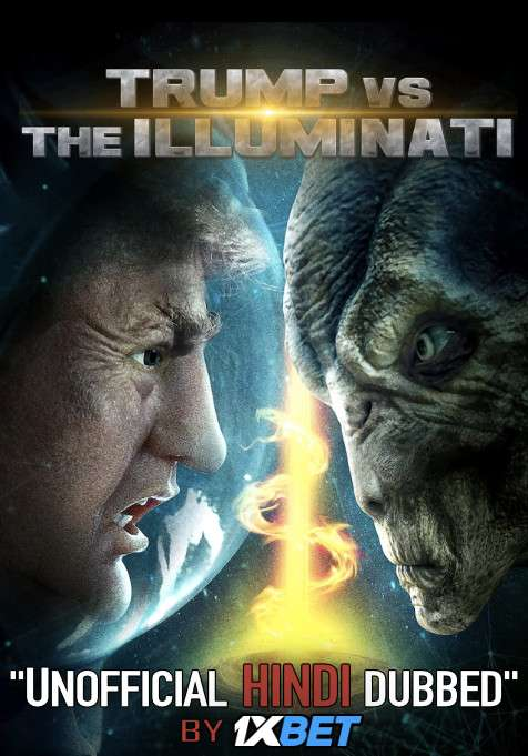 Trump vs the Illuminati (2020) WebRip 720p Dual Audio [Hindi Dubbed (Unofficial VO) + English (ORG)] [Full Movie]