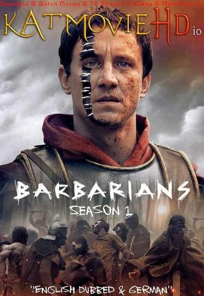 Barbarians (Season 1) Dual Audio [ English 5.1 – German ] 480p 720p HDRip | Barbarians Netflix Series