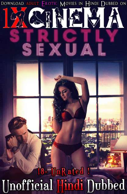 Strictly Sexual (2008) WebRip 720p Dual Audio [Hindi Dubbed (Unofficial VO) + English (ORG)] [Full Movie]