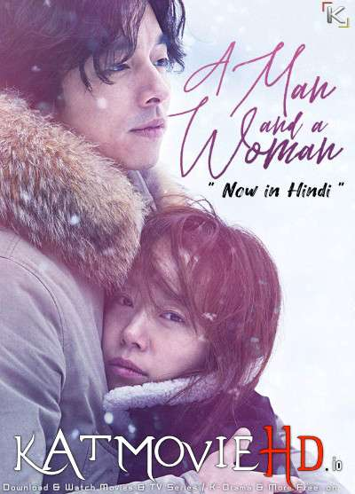 [18+] A Man and A Woman (2016) Dual Audio [Hindi Dubbed & Korean] BluRay[HD]