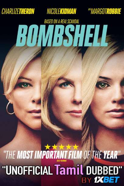 Bombshell (2019) Tamil [Unofficial Dubbed] Dual Audio BDRip 720p HD [Biography Film]