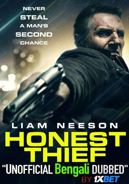 Honest Thief (2020) Bengali Dubbed (Unofficial) BRRip 720p HD [Full Movie] 1XBET