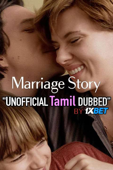 Marriage Story (2019) Tamil (Unofficial Dubbed) & English [Dual Audio] BDRip 720p [1XBET]
