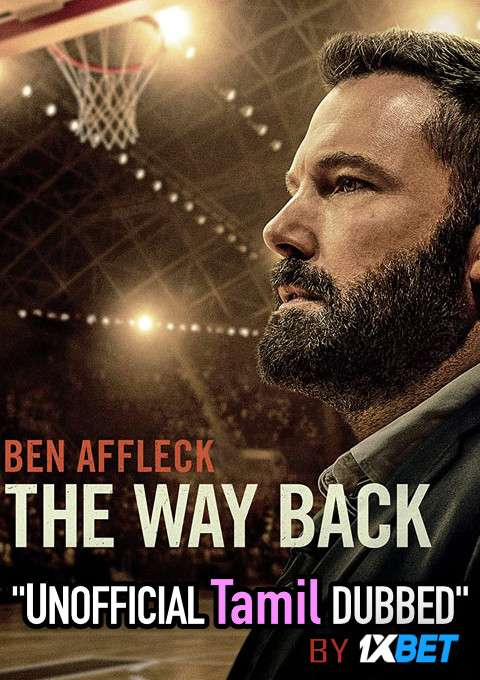 The Way Back (2020) Tamil (Unofficial Dubbed) & English [Dual Audio] BDRip 720p [1XBET]