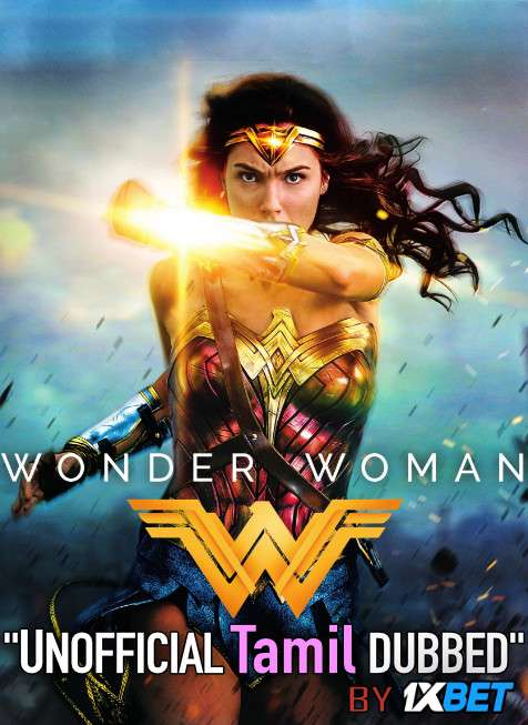 Wonder Woman (2017) Tamil (Unofficial Dubbed) & English [Dual Audio] BDRip 720p [1XBET]