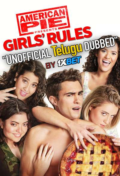 American Pie Presents: Girls' Rules (2020) Telugu [Unofficial Dubbed] Dual Audio DVDRip 720p [ Sex Comedy Film]