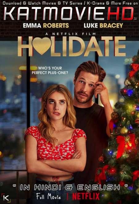 Holidate (2020) Hindi Dubbed (Dual Audio) 1080p 720p 480p BluRay-Rip English HEVC Watch Holidate Full Movie Online On Katmoviehd.nl